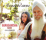A Thousand Suns by Guru Ganesha|GuruGanesha Band