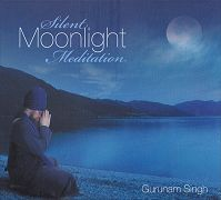 Silent Moonlight Meditation by Gurunam Singh