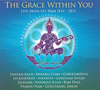 The Grace Within You by Snatam Kaur | Mirabai Ceiba