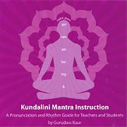 Kundalini Mantra Instruction by Gurudass Kaur