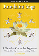 Kundalini Yoga for Beginners - Vol 6 by Nirvair_Singh