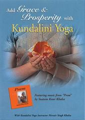 Grace and Prosperity with Kundalini Yoga by Nirvair Singh | Snatam Kaur