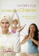 Kundalini Yoga for Balanced Chakras by Gurutej Kaur