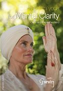 Kundalini Yoga for Mental Clarity by Gurutej Kaur