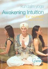 Awakening Intuition for Women by Gurutej Kaur