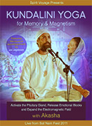 Kundalini Yoga for Memory and Magnetism by Akasha|Jai-Jagdeesh