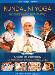 Kundalini Yoga for Wisdom and Self Mastery by Mahan Rishi Singh | Mirabai Ceiba