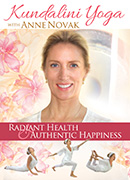 Radiant Health and Authentic Happiness by Anne Novak