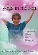 Yoga in Motion by Shakta Khalsa