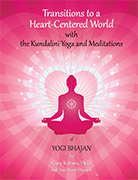 Transitions to a Heart Centered World - 2nd Edit. by Guru Rattana PhD