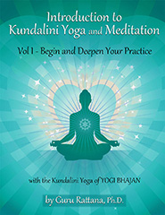 Introduction to Kundalini Yoga 1 by Guru Rattana Phd