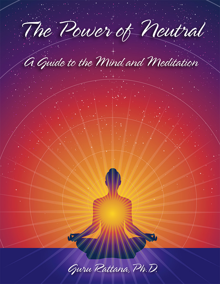 The Power of Neutral - Guru Rattana PhD