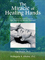 The Miracle of Healing Hands by Waheguru Singh Khalsa DC