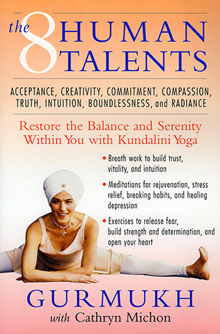 The Eight Human Talents by Gurmukh