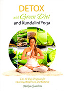 Detox with Green Diet and Kundalini Yoga by Mariya Gancheva