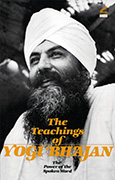 The Teachings of Yogi Bhajan by Yogi_Bhajan