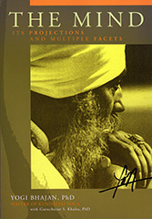 The Mind by Yogi Bhajan by Yogi Bhajan | Gurucharan Singh