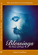Blessings - The Power of Prayer by Yogi_Bhajan