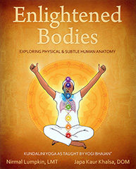 Enlightened Bodies by Nirmal Lumpkin | Japa Kaur Khalsa