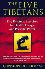 The Five Tibetans by Christopher S Kilham