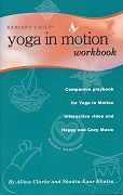 Yoga in Motion Workbook by Shakta Khalsa