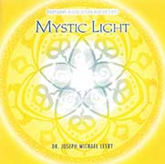 Mystic Light by Joseph Michael Levry - Gurunam