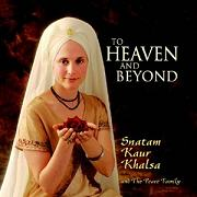 To Heaven and Beyond by Snatam Kaur | Peace Family