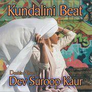 Kundalini Beat by Dev Suroop Kaur