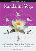Kundalini Yoga for Beginners - Vol 3 by Nirvair_Singh
