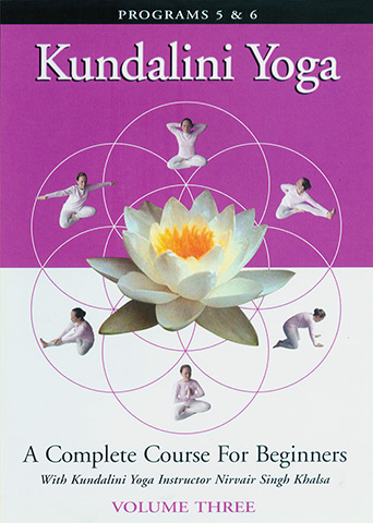 Kundalini Yoga for Beginners - Vol 3 by Nirvair Singh