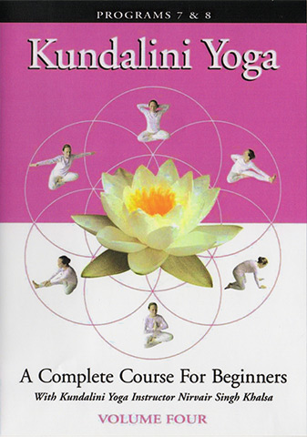 Kundalini Yoga for Beginners - Vol 4 by Nirvair Singh