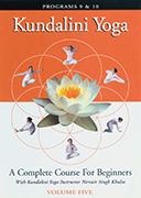 Kundalini Yoga for Beginners - Vol 5 by Nirvair_Singh