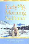 Early Morning Sadhana with Kundalini Yoga by Nirvair Singh