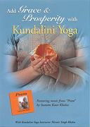 Grace and Prosperity with Kundalini Yoga by Nirvair Singh