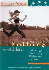 Kundalini Yoga for Athletes by Nirvair Singh