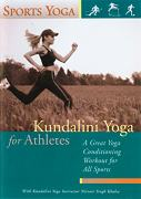 Kundalini Yoga for Athletes by Nirvair_Singh