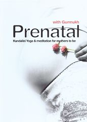 Pre Natal Kundalini Yoga and Meditation by Gurmukh