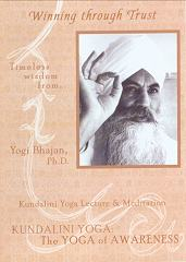 Winning Through Trust by Yogi Bhajan