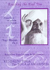 Reaching the Real You by Yogi Bhajan
