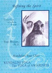 Refining the Spirit by Yogi Bhajan