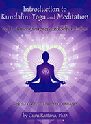 Introduction to Kundalini Yoga 2 ebook by Guru Rattana PhD