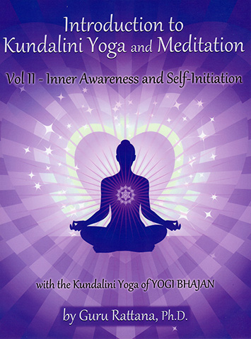 Introduction to Kundalini Yoga 2 (eBook) by Guru Rattana Phd