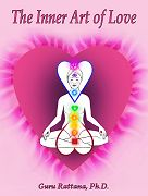 The Inner Art of Love_ebook by Guru_Rattana_PhD