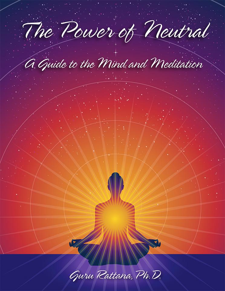 The Power of Neutral - Guru Rattana PhD