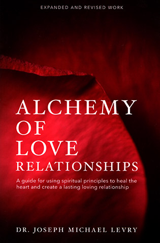 Alchemy of Love Relationships by Joseph Michael Levry - Gurunam