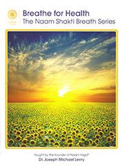Breathe for Health by Joseph Michael Levry - Gurunam