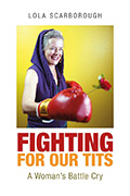 Fighting for Our Tits ebook by Lola Scarborough