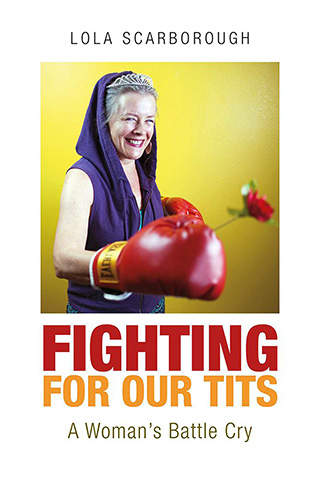 Fighting for Our Tits by Lola Scarborough