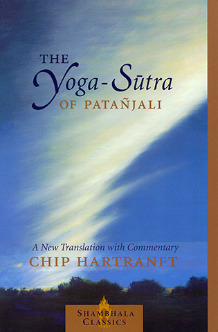 The Yoga Sutra of Patanjali by Chip Hartranft