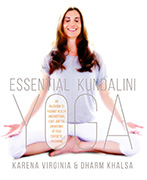 Essential Kundalini Yoga by Karena Virginia|Dharm Khalsa